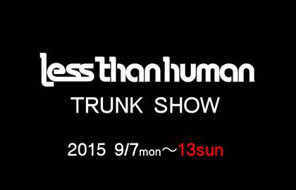 Lessthanhumantrunkshow_2